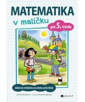Matematika v malíčku pre 5.triedu